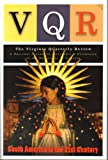 img - for VQR: The Virginia Quarterly Review, A Special Issue, Fall 2007: South America in the 21st Century book / textbook / text book
