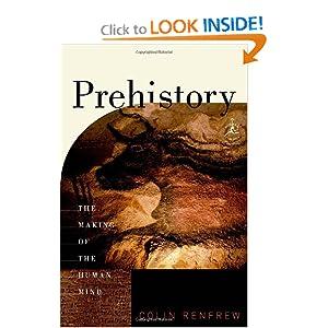 Prehistory -  Colin Renfrew