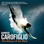 The Silence of the Wave | Gianrico Carofiglio
