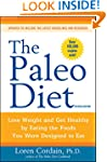 The Paleo Diet Revised: Lose Weight a...
