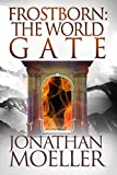Frostborn: The World Gate (Frostborn #9)