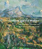 img - for C zanne and the Modern: Masterpieces of European Art from the Pearlman Collection (Princeton University Art Museum) book / textbook / text book