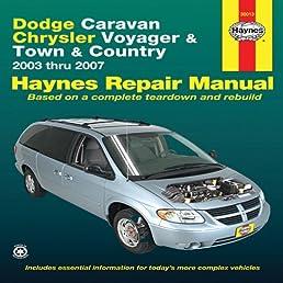 dodge caravan automotive repair manual  haynes automotive repair manuals  amazon co uk haynes 2003 grand caravan owner's manual 2003 dodge grand caravan owner's manual