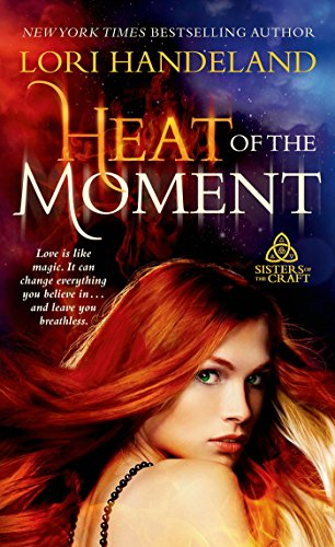 Lori Handeland - Heat of the Moment