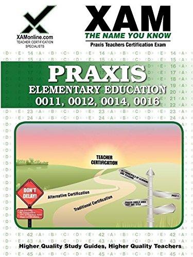 Praxis Elementary Education 0011, 0012, 0014, 0016