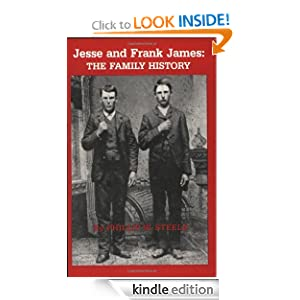 jesse and frank james the family history amazon kindle store