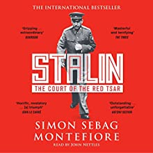 Stalin: The Court of the Red Tsar Audiobook by Simon Sebag Montefiore Narrated by John Nettles