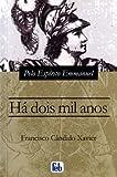 H? dois Mil Anos (Portuguese Edition)
