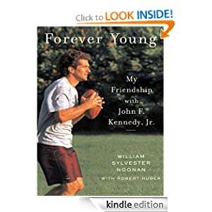 Amazon.com: Forever Young: My Friendship with John F. Kennedy, Jr
