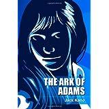 The Ark Of Adams ~ Jack Kane