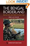 The Bengal Borderland: Beyond State a...