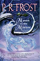 Moon In The Mirror: A Tess Noncoire Adventure