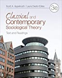 img - for Classical and Contemporary Sociological Theory: Text and Readings book / textbook / text book