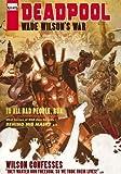 Deadpool: Wade Wilson's War (Deadpool (Unnumbered))