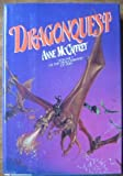Dragonquest: Volume 2 of the Dragonriders of Pern (034528030X) by Anne McCaffrey
