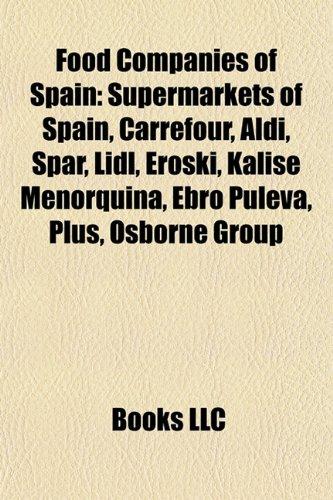 food-companies-of-spain-supermarkets-of-spain-carrefour-aldi-spar-lidl-eroski-kalise-menorquina-ebro