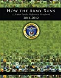 img - for How the Army Runs: A Senior Leader Reference Handbook, 2011-2012 by U.S. Army War College (2013-05-20) book / textbook / text book