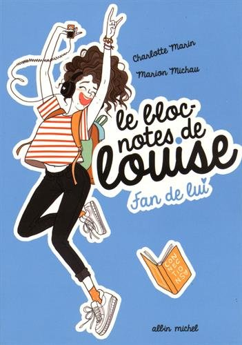 Le bloc-note de Louise (1) : Fan de lui