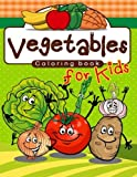 Vegetables Coloring Book (Jumbo Coloring Book) (Coloring Books for Kids) (Volume 3)