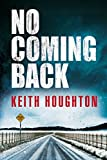 No Coming Back (kindle edition)