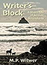 Writer's Block: A Short Tale of Seaside Serendipity (Short Tales Book 1)