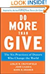 Do More Than Give: The Six Practices...