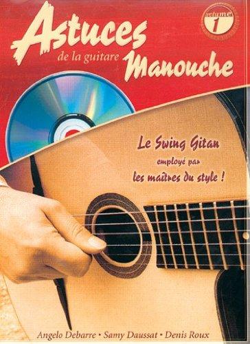 Astuces de la Guitare Manouche (Les), Volume 1. Partitions, Livre, CD pour Tablature Guitare