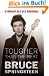 Bruce Springsteen: Tougher than the R...