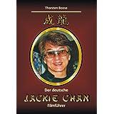 """Der deutsche Jackie Chan Filmf�hrervon """"Thorsten Boose"""""""