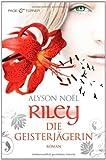 Riley - Die Geisterjägerin: Roman (German Edition)