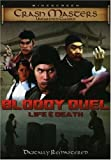 Bloody Duel: Life & Death (Crash Masters Unearthed Classics)