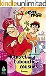 Motus et babouches cousues: une histo...