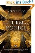 Der Turm der Könige: Historischer Roman