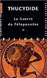 echange, troc Thucydide - La Guerre du Péloponnèse : Tome 2, Livres III, IV, V, édition bilingue français-grec