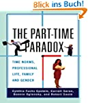 The Part-time Paradox: Time Norms, Pr...