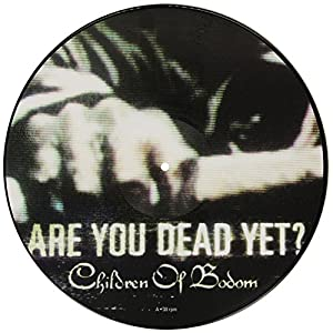 Are You Dead Yet? [Vinyl]