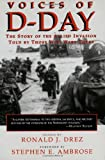 Voices of D-Day: The Story of the Allied Invasion Told by Those Who Were There (Eisenhower Center Studies on War & Peace)