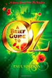 A Brief Guide To OZ: 75 Years Going Over The Rainbow (1472109880) by Simpson, Paul