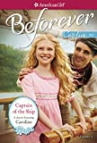 CAPTAIN OF THE SHIP:  A CAROLINE CLASSIC VOLUME 1 (American Girl Beforever Classic)