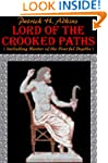 Lord of the Crooked Paths (including...
