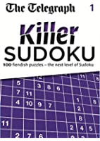 The Telegraph Killer Sudoku 1 (The Telegraph Puzzle Books)