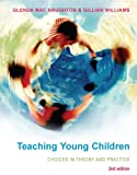 img - for Teaching Young Children: Choices in Theory and Practice book / textbook / text book