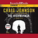 The Highwayman: A Longmire Story Audiobook by Craig Johnson Narrated by George Guidall