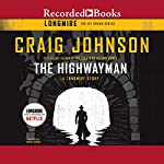 The Highwayman: A Longmire Story | Craig Johnson