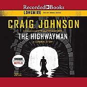 The Highwayman: A Longmire Story  | [Craig Johnson]
