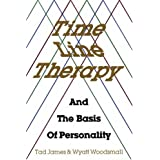 Time Line Therapy and the Basis of Personality ~ Tad James
