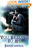 You Belong to Me (Beyond Fairytales series Book 5)