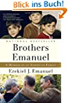Brothers Emanuel: A Memoir of an Amer...