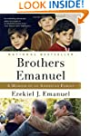 Brothers Emanuel: A Memoir of an Amer...