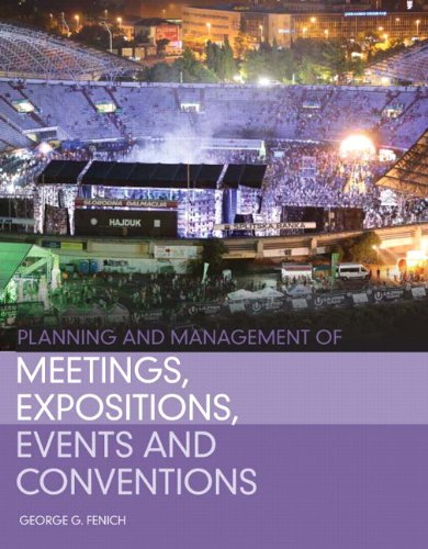 Planning and Management of Meetings, Expositions, Events and Conventions PDF